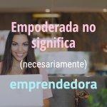 emprendedora-no-empoderada-pt