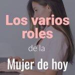 roles de la mujer de hoy pt